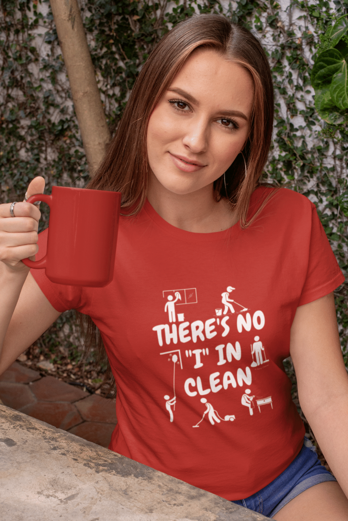No I In Clean Savvy Cleaner Funny Cleaning Shirts Women's Standard Tee