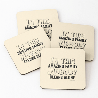 Nobody Cleans Alone Savvy Cleaner Funny Cleaning Gifts Coasters