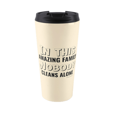 Nobody Cleans Alone Savvy Cleaner Funny Cleaning Gifts Travel Mug