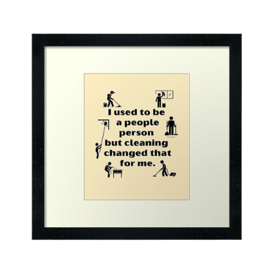 People Person Savvy Cleaner Funny Cleaning Gifts Framed Art Print
