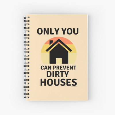 Prevent Dirty Houses Savvy Cleaner Funny Cleaning Gifts Spiral Notebook