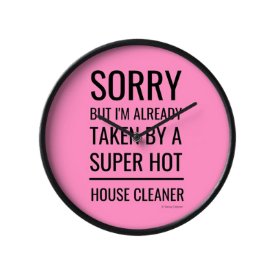 Super Hot House Cleaner Savvy Cleaner Funny Cleaning Gifts Clock