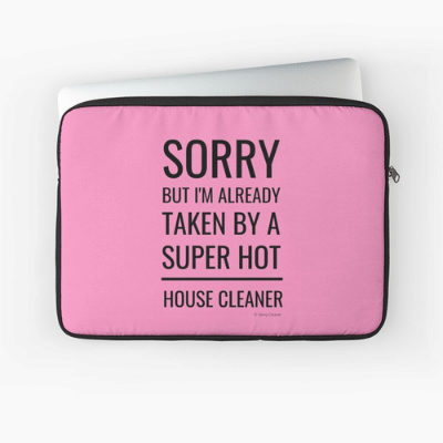 Super Hot House Cleaner Savvy Cleaner Funny Cleaning Gifts Laptop Sleeve