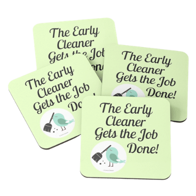 The Early Cleaner Savvy Cleaner Funny Cleaning Gifts Coasters