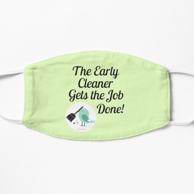 The Early Cleaner Savvy Cleaner Funny Cleaning Gifts Facemask