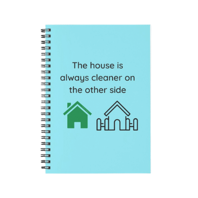 The House is Always Cleaner Savvy Cleaner Funny Cleaning Gifts Spiral Notebook
