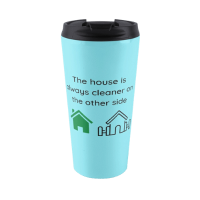 The House is Always Cleaner Savvy Cleaner Funny Cleaning Gifts Travel Mug