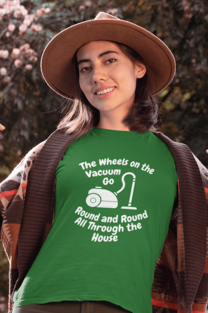 Wheels on the Vacuum Savvy Cleaner Funny Cleaning Shirts Women's Standard Tee