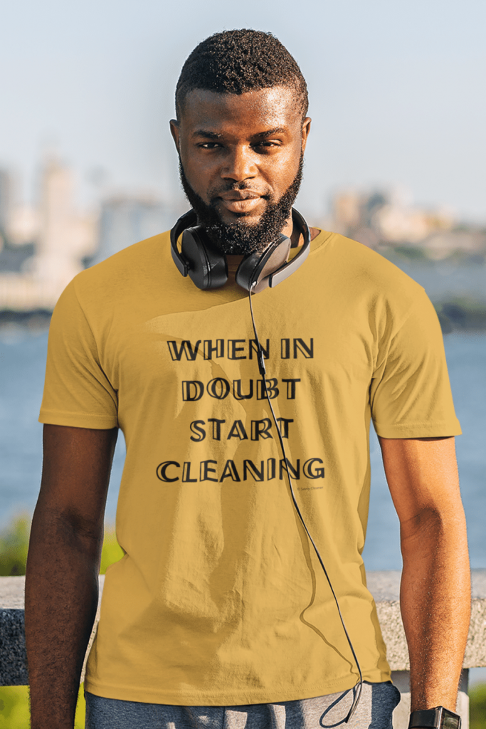 When In Doubt Savvy Cleaner Funny Cleaning Shirts Men's Standard T-Shirt