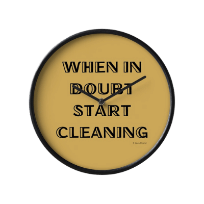 When in Doubt Savvy Cleaner Funny Cleaning Gifts Clock