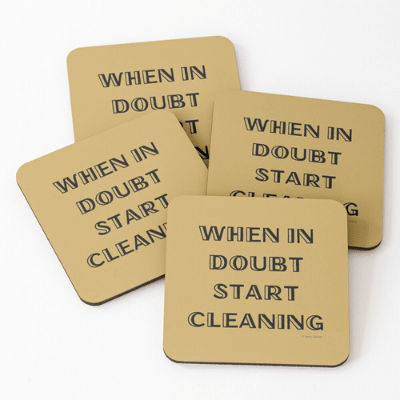 When in Doubt Savvy Cleaner Funny Cleaning Gifts Coasters
