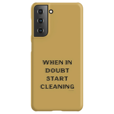 When in Doubt Savvy Cleaner Funny Cleaning Gifts Samsung Phone Case