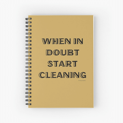 When in Doubt Savvy Cleaner Funny Cleaning Gifts Spiral Notebook