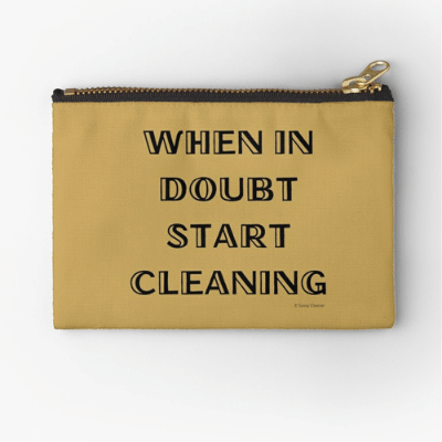 When in Doubt Savvy Cleaner Funny Cleaning Gifts Zipper Pouch