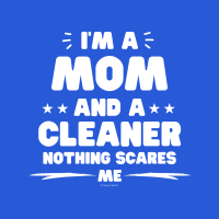 376 Mom and a Cleaner Savvy Cleaner Funny Cleaning Shirts A