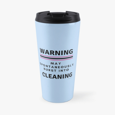 Burst Into Cleaning Savvy Cleaner Funny Cleaning Gifts Travel Mug