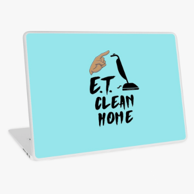 ET Clean Home Savvy Cleaner Funny Cleaning Gifts Laptop Skin