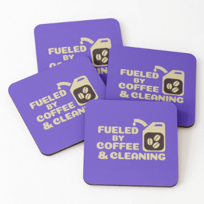 Fueled by Coffee Savvy Cleaner Funny Cleaning Gifts Coasters