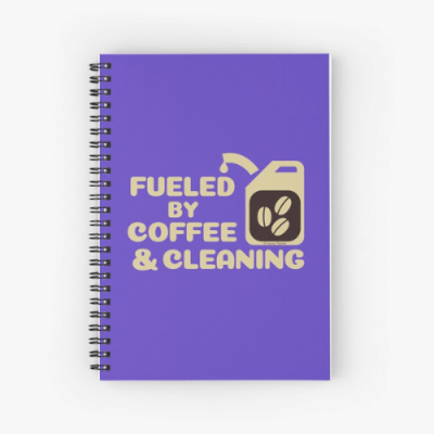 Fueled by Coffee Savvy Cleaner Funny Cleaning Gifts Spiral Notebook
