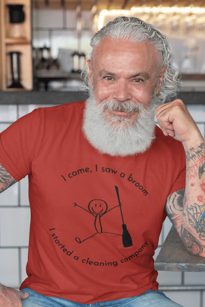 I Came I Saw A Broom I Started A Cleaning Company Savvy Cleaner Funny Cleaning Shirts Men's Standard Tee