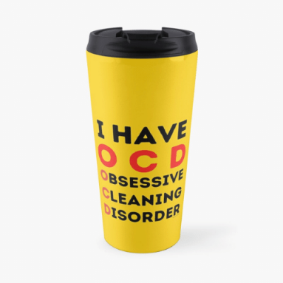 I Have OCD Savvy Cleaner Funny Cleaning Gifts Travel Mug
