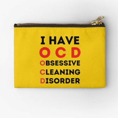 I Have OCD Savvy Cleaner Funny Cleaning Gifts Zipper Pouch