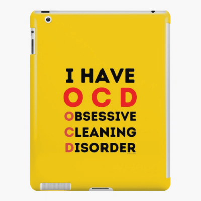 I Have OCD Savvy Cleaner Funny Cleaning Gifts iPad Case