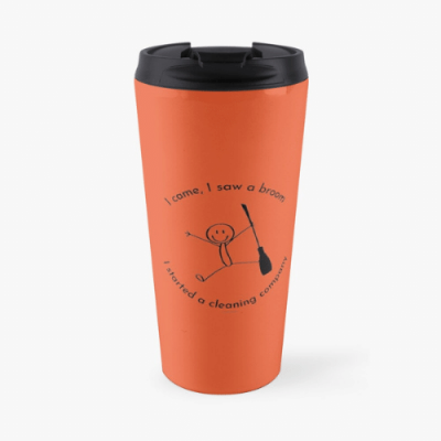 I Started a Cleaning Company Savvy Cleaner Funny Cleaning Gifts Travel Mug