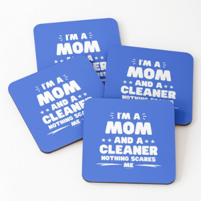 Mom and a Cleaner Savvy Cleaner Funny Cleaning Gifts Coasters