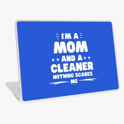 Mom and a Cleaner Savvy Cleaner Funny Cleaning Gifts Laptop Skin