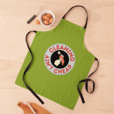 Retro Cleaning Ain't Cheap Savvy Cleaner Funny Cleaning Gifts Apron