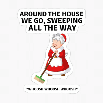 Sweeping All The Way Savvy Cleaner Funny Cleaning Gifts Glossy Cleaning Sticker