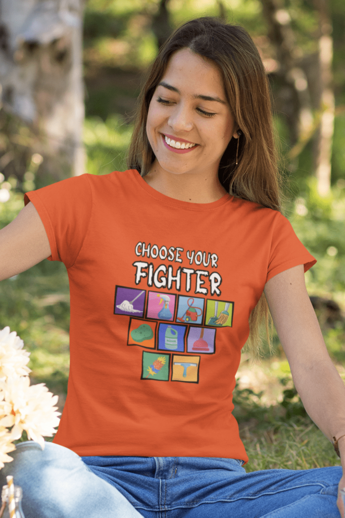 Choose Your Fighter Savvy Cleaner Funny Cleaning Shirts Women's Standard T-Shirt