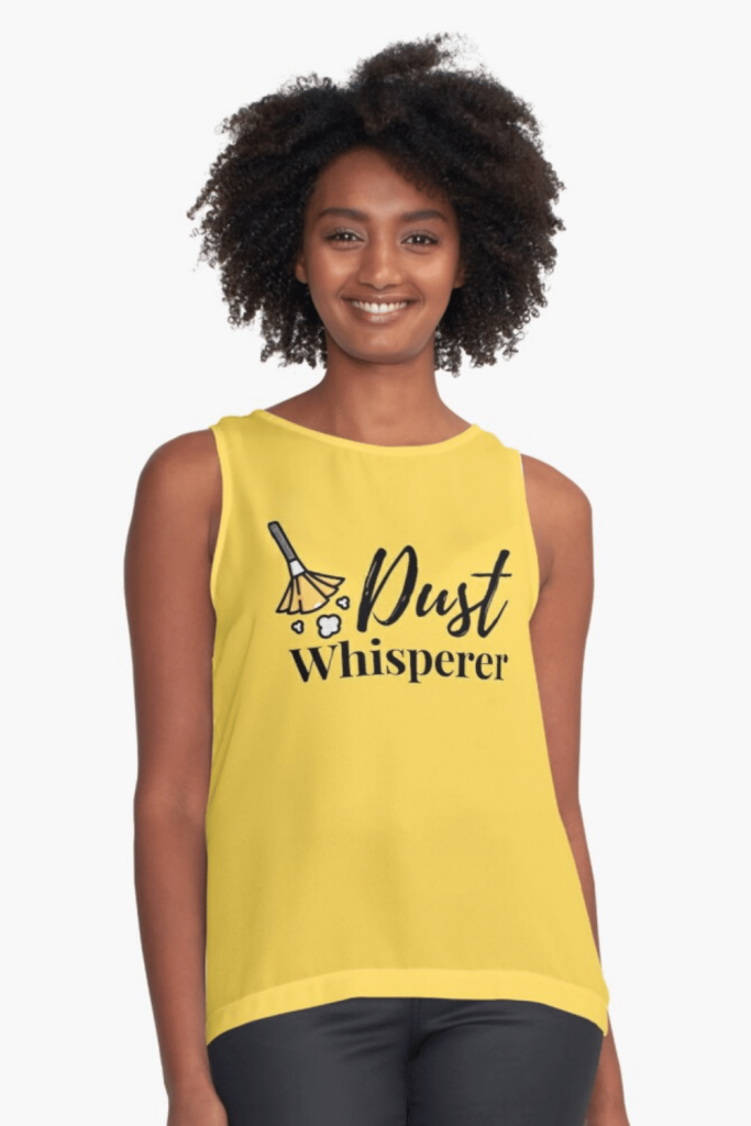Dust Whisperer Savvy Cleaner Funny Cleaning Shirts Sleeveless Top