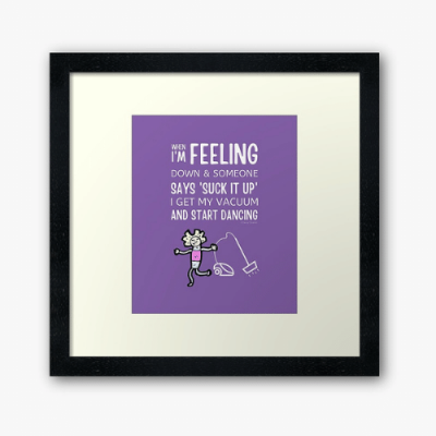 Start Dancing Savvy Cleaner Funny Cleaning Gifts Framed Art