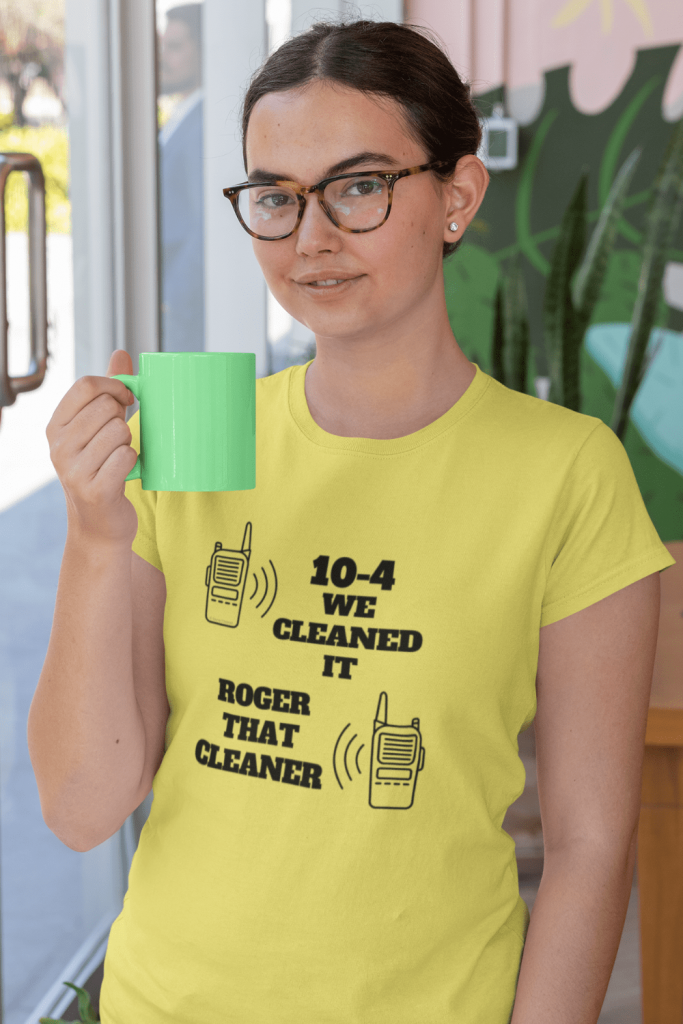 We Cleaned It Savvy Cleaner Funny Cleaning Shirts Women's Standard Tee