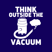 458 Think Outside the Vacuum Savvy Cleaner Funny Cleaning Shirts B