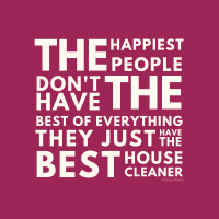 465 The Happiest People Savvy Cleaner Funny Cleaning Shirts B