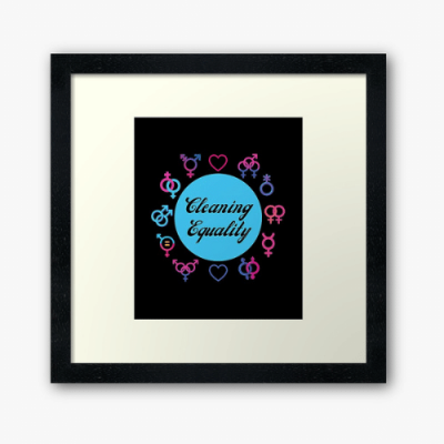 Cleaning Equality Savvy Cleaner Funny Cleaning Gifts Framed Art