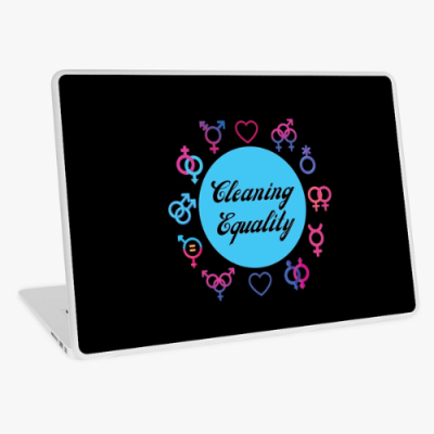 Cleaning Equality Savvy Cleaner Funny Cleaning Gifts Laptop Skin