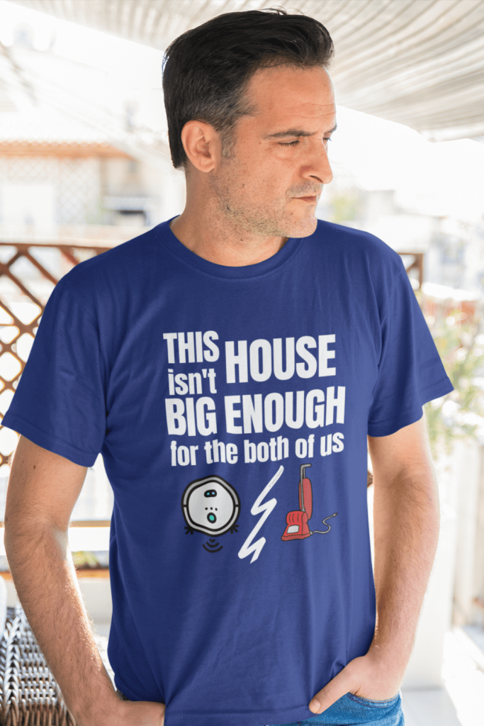 House Isn't Big Enough Savvy Cleaner Funny Cleaning Shirts Men's Standard Tee