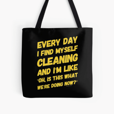 I Find Myself Cleaning Savvy Cleaner Funny Cleaning Gifts Print Tote