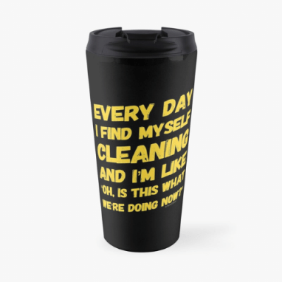 I Find Myself Cleaning Savvy Cleaner Funny Cleaning Gifts Travel Mug