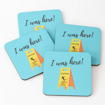 I Was Here Savvy Cleaner Funny Cleaning Gifts Coasters