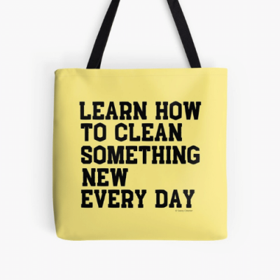 Learn Something New Savvy Cleaner Funny Cleaning Gifts Print Tote