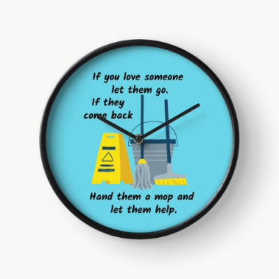 Let Them Go Savvy Cleaner Funny Cleaning Gifts Clock