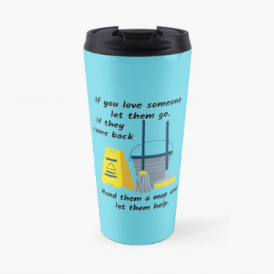 Let Them Go Savvy Cleaner Funny Cleaning Gifts Travel Mug