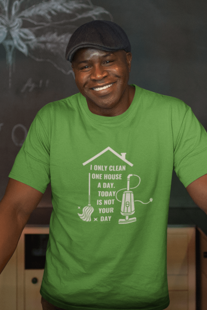 Not Your Day Savvy Cleaner Funny Cleaning Shirts Men's Standard T-Shirt