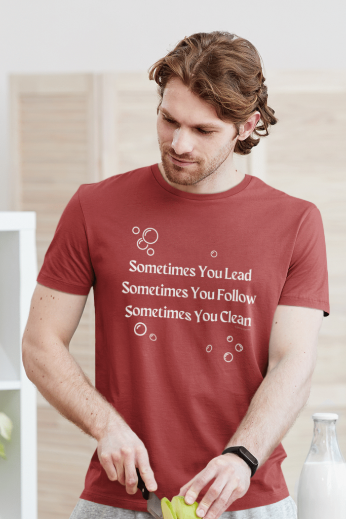 Sometimes You Lead Savvy Cleaner Funny Cleaning Shirts Standard T-Shirt