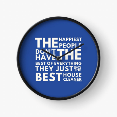 The Happiest People Savvy Cleaner Funny Cleaning Gifts Clock